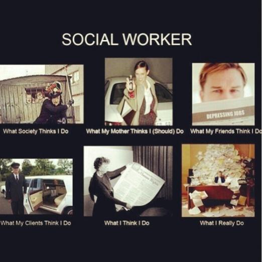 fun meme I got off of Pinterest  http://www.pinterest.com/letyc7r/social-work/